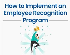 How to Implement an Employee Recognition Program